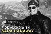 Ride Along with Sara Hanaway